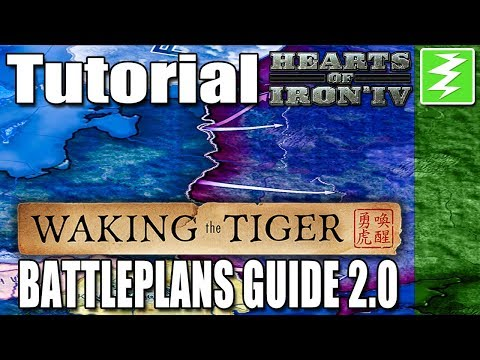 WAKING THE TIGER BATTLE PLANS GUIDE 2.0  - DAY 1# - Hearts of Iron 4 (HOI4)