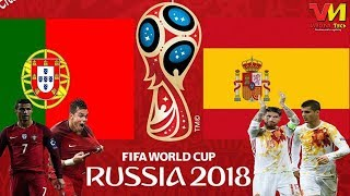 FIFA World Cup Russia 2018 - Spain vs Portugal Match Highlights ft. FIFA 18 ⚽⚽| VMOHA Tech