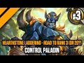 Hearthstone Laddering - Road to Rank 3 (or 20?) - P3 Control Paladin