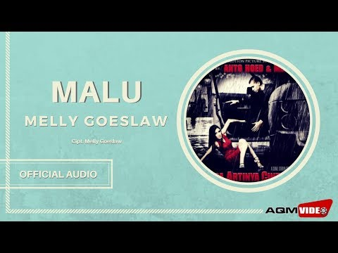 Melly Goeslaw - Malu | Official Audio