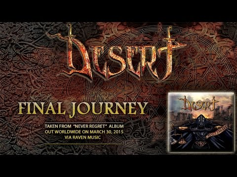 DESERT - Final Journey [Never Regret album / 2015]