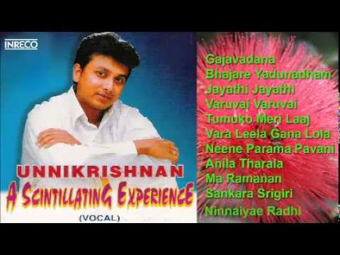 CARNATIC VOCAL   A SCINTILLATING EXPERIENCE   P. UNNIKRISHNAN   JUKEBOX