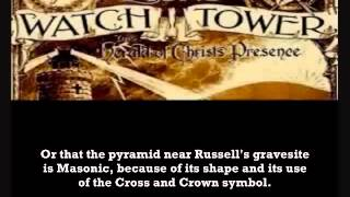 Flip flop doctrine, CT Russell a free mason? Propaganda about Jehovahs witnesses. Exposed