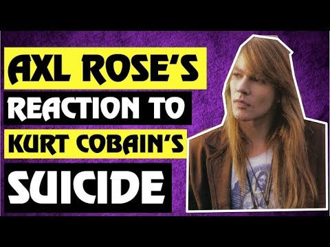 Guns N' Roses News:  Axl Rose's Reaction to Kurt Cobain's Death (Nirvana)