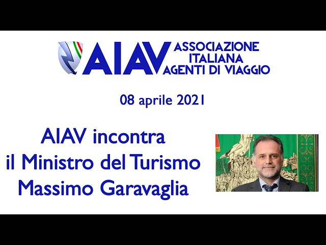 AIAV incontra il Ministro del Turismo Massimo Garavaglia