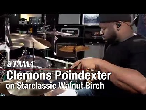 Clemons Poindexter On The New TAMA Starclassic Walnut Birch