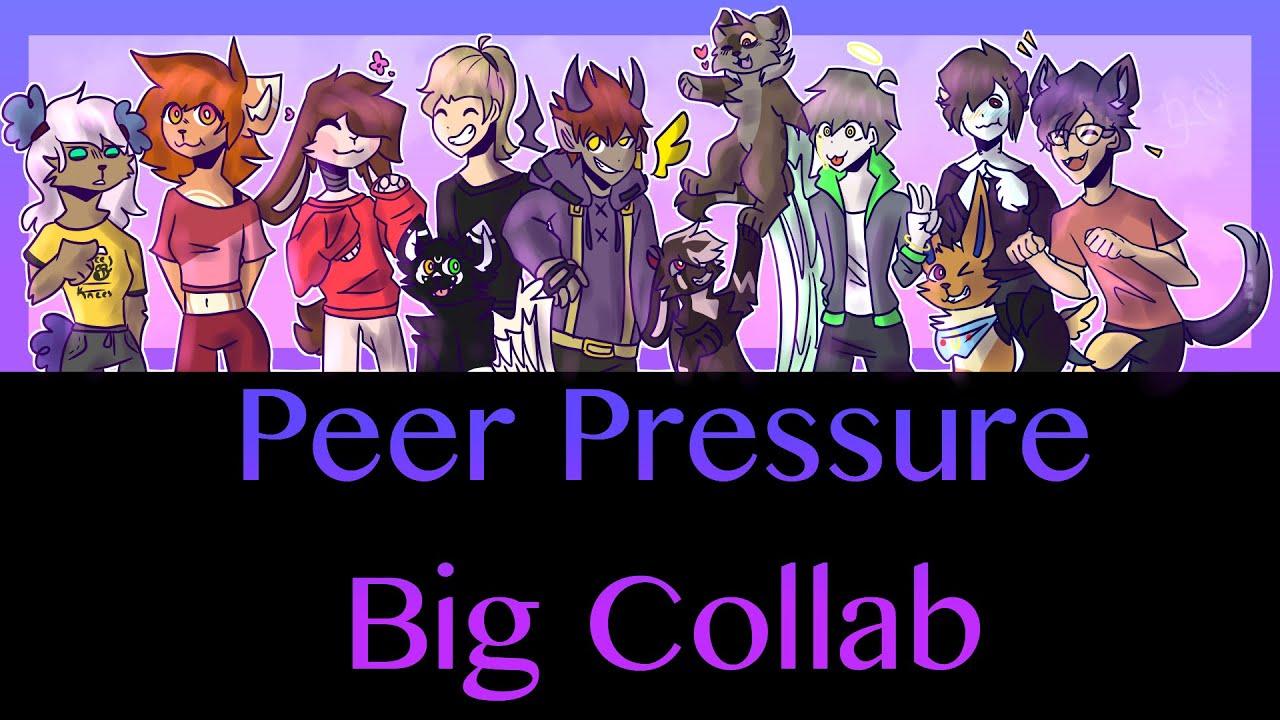 Peer Pressure // Animation meme // Big Collab