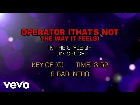 Jim Croce - Operator (That's Not The Way It Feels) (Karaoke)