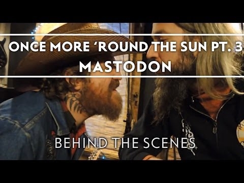 Mastodon - Making of Once More 'Round The Sun Part 3 [Behind The Scenes] Thumbnail image