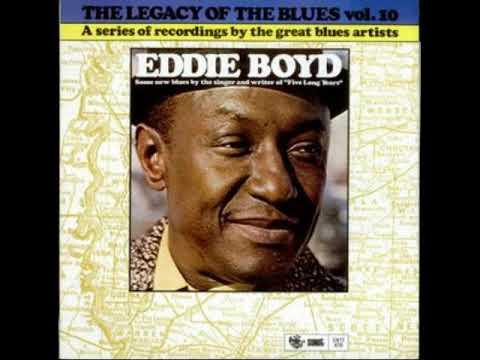 Eddie Boyd. Dedication to my baby