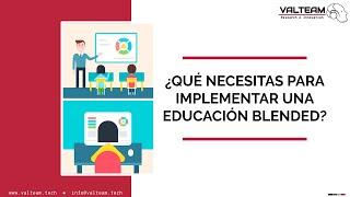 ¿Qué necesitas para implementar una educación blended?