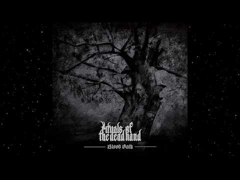 Rituals of the Dead Hand - Blood Oath (Full Album)