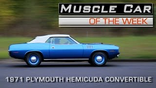 1971 Plymouth HemiCuda Convertible 4-Speed  Muscle Car Of The Week Video Episode #193