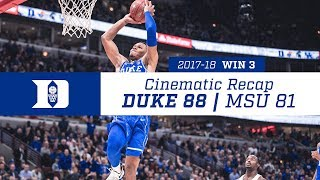 Win 3 | Cinematic Recap: Duke 88, MSU 81 (11/14/17)