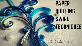 Paper Quilling Swirls Techniques Tutorial | Quilling Art Ideas