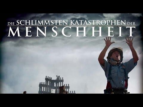 Die schlimmsten Katastrophen der Menschheit 2010 Dokumentation | Film deutsch