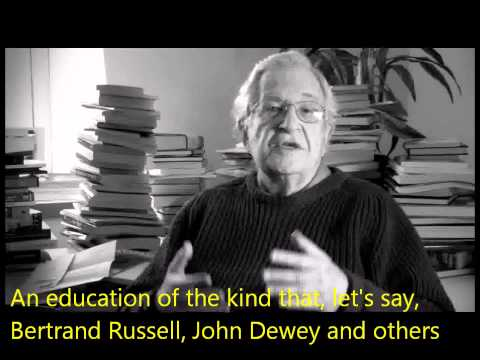 Noam Chomsky - The Purpose of Education (with subtitles)