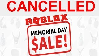 Roblox Memorial Day Sale 2019 CANCELLED
