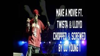 Chamillionaire Ft. Twista & Lloyd-Make A Movie (Chopped & Screwed)