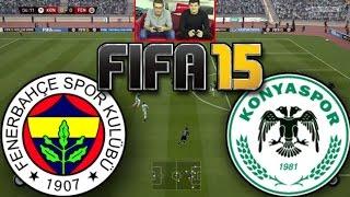 Konyaspor - Fenerbahçe Haftanın Maçı FIFA 15