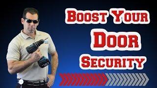 Boost Your Door Security With No Effort - Door Reinforcement