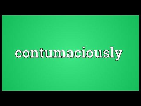 Header of contumaciously