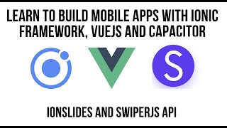 Creating Slides with VueJS and Ionic Framework - Accessing the Full SwiperJS API