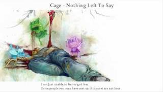 Watch Cage Nothing Left To Say video