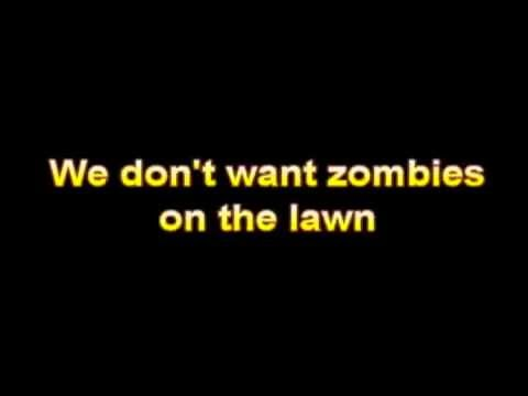 Zombies On Your Lawn Lyrics(Original Song)