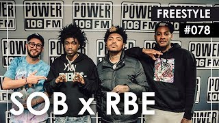 SOB x RBE Freestyle w/ The L.A. Leakers - Freestyle #078