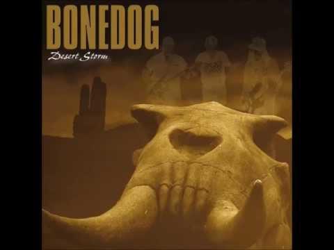 Bonedog -  Desert storm 2012 - Hold the line