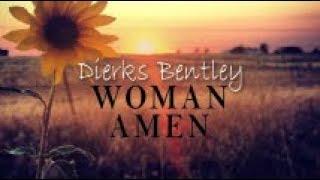 Dierks Bentley - Woman, Amen (Lyrics)