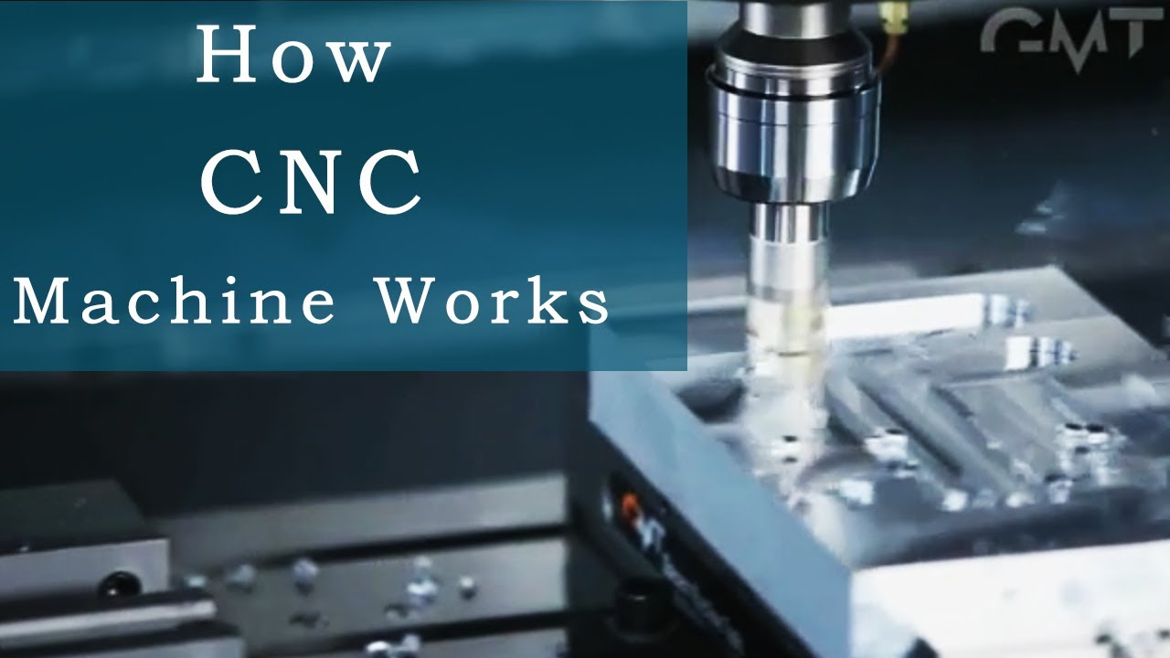 How Cnc Machine Works Youtube