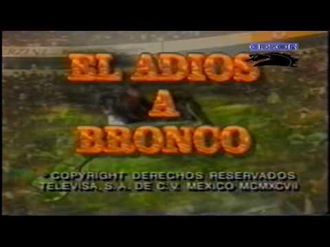 Bronco La Despedia En El Azteca Vol.  1