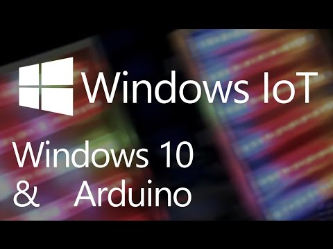 Windows IoT: Windows 10 & Arduino