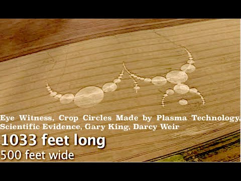 Eye Witness, Crop Circles Made by Plasma Technology, Scientific Evidence, Gary King, Darcy Weir