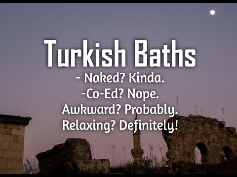 Naked moments in Turkish baths and hamams