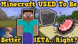 Minecraft Beta Was The Best Version Ever... Right?