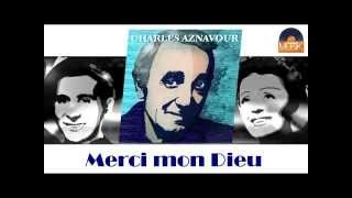 Charles Aznavour - Merci mon Dieu (HD) Officiel Seniors Musik