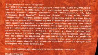 LOS HUMILDES DE RUDY FLORES -  TOMAR Y LLORAR