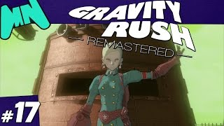 Gravity Rush Remastered | Episode 17: Fading Light