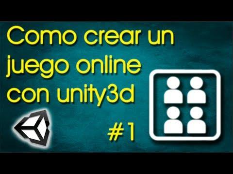 Como Crear Un Juego Online Con Unity3d (1/4)