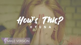 MALE VERSION | Hyuna - How's This?