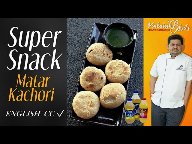 Venkatesh Bhat makes matar kachori   Matar kachori recipe in Tamil   mutter kachori   super snack