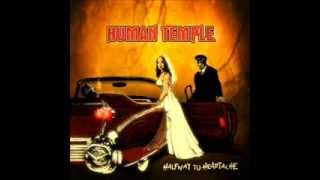 Watch Human Temple Because Of You video