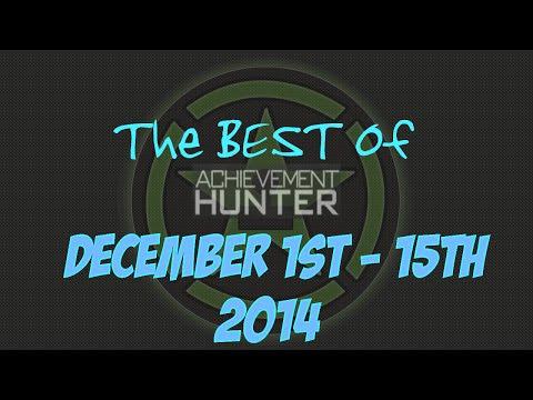 Best of Achievement Hunter (December 1st - 15th 2014)