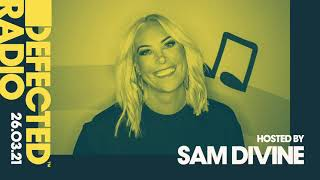 Defected Radio Show hosted by Sam Divine - 26.03.21