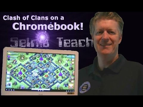 Clash of Clans on a Chromebook using Remote Desktop Mini Lesson! SelmaTeacher7 RHS