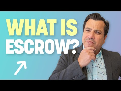 What is a Real Estate Escrow?
