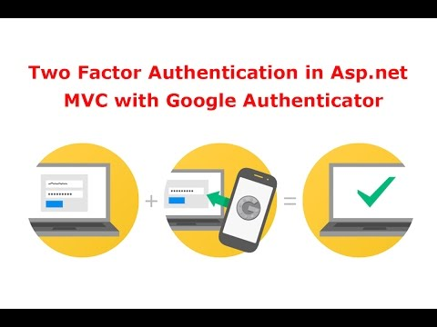 How to Implementing Two Factor Authentication in Asp net MVC with Google  Authenticator